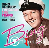 Bing Crosby - Through The Years Vol 8 (1954-1955)