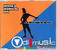 Missjones - Where I Wanna Be Boy /Don't Front (1994)