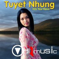 Tuyet Nhung - Into Your Hand (2010)