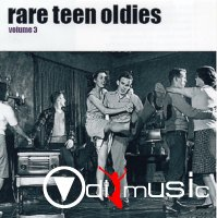 V.A. - Rare Teen Oldies Volume 1-3 (3 Volumes)