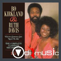 Bo Kirkland & Ruth Davis - You're Gonna Get Next To Me (The Complete Claridge Recordings)