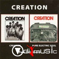 Creation - Creation / Pure Electric Soul (2005)