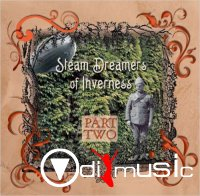 ZBS Foundation - Steam Dreamers of Inverness Part 2