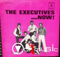The Executives - Now ! (1968)