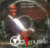 Kiki Gyan - Feelin' Alright (Vinyl, LP, Album) 1983