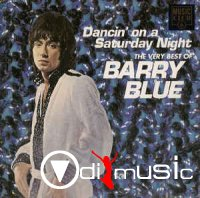Barry Blue - Dancin' On A Saturday Night - The Very Best Of Bary Blue