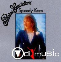 Speedy Keen - Previous Convictions (1973) 2011