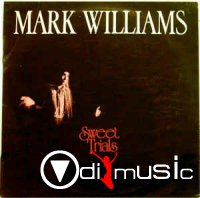 Mark Williams - Sweet Trials (1975)