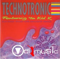 Technotronic Featuring Ya Kid K - Rockin' Over The Beat (1990)