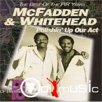 McFadden & Whitehead - Polishin' Up Our Act (The Best Of The PIR Years)