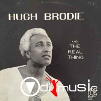 Hugh Brodie And The Real Thing - Hugh Brodie And The Real Thing 1975