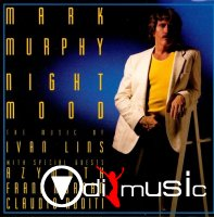 Mark Murphy - Night Mood - The Music of Ivan Lins (1987)