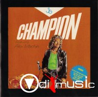 Champion (featuring Alex Machin) - Champion (1984)