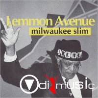 Milwaukee Slim - Lemmon Avenue (1995)