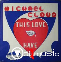 Michael Cloud - This Love I Have (Vinyl, LP)