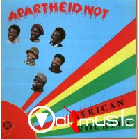 Apartheid Not - African Rockers (1981)