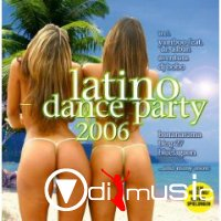 VA - Latino Dance Party (2006)