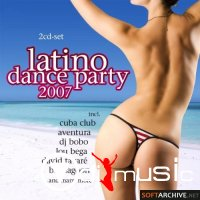 VA - Latino Dance Party (2007)