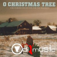 V.A. - O Christmas Tree - A Bluegrass Collection for the Holidays