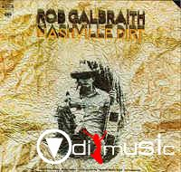 Rob Galbraith - Nashville Dirt (LP)