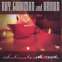 Ray, Goodman & Brown - Intimate Moments (CD, Album)