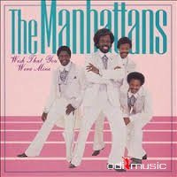 The Manhattans - Wish That You Were Mine (1997)