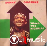 Sonny Okosuns - Which Way Nigeria? (Vinyl, LP, Album)