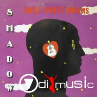 Shadow - Sweet Sweet Dreams (Vinyl, LP, Album)