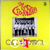 The Crossfires - Out Of Control  (1981)