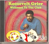 Roosevelt Grier - Welcome To The Club (2010) CD