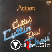 Anthem The Rock Band - Cuttin' Thru' (Vinyl, LP, Album) (1982)