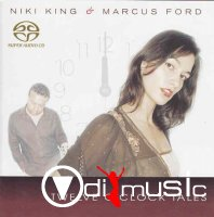 Niki King & Marcus Ford - Twelve O' Clock Tales (2007)