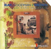 Ray, Goodman & Brown Featuring Greg Willis - Mood For Lovin' (1988)