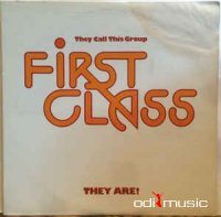 First Class - They Call This Group First Class They Are! 1977