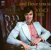 Vince Hill - And I Love You So (Vinyl, LP)