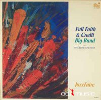 Full Faith & Credit Big Band With Madeline Eastman - Jazzfaire (Vinyl)
