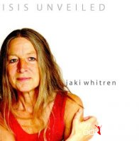 Jaki Whitren - Isis Unveiled CD (2007)