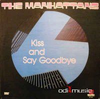 The Manhattans - Kiss And Say Goodbye (Vinyl)
