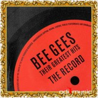 Bee Gees - Their Greatest Hits - The Record (2006)