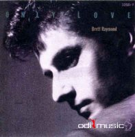 Brett Raymond - Only Love (CD, Album) 1986