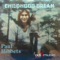 Paul Hibbets - Childhood Dream (CD, Album)