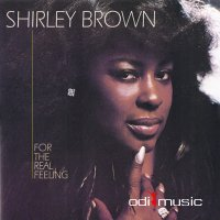Shirley Brown ‎- For The Real Feeling (1979)