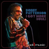 Bobby Patterson - I Got More Soul! (2014)