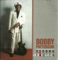 Bobby Patterson - Second Coming (1996)