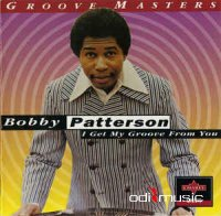 Bobby Patterson - I Get My Groove From You (CD)