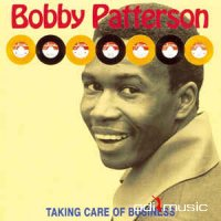 Bobby Patterson - Taking Care Of Business (CD)
