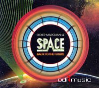 Didier Marouani & Space - Back To The Future (CD) 2008