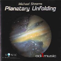 Michael Stearns - Planetary Unfolding (1985)