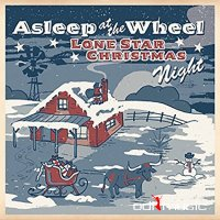 Asleep at the Wheel - Lone Star Christmas Night (2016)