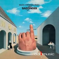 Badfinger - Magic Christian Music (2010)